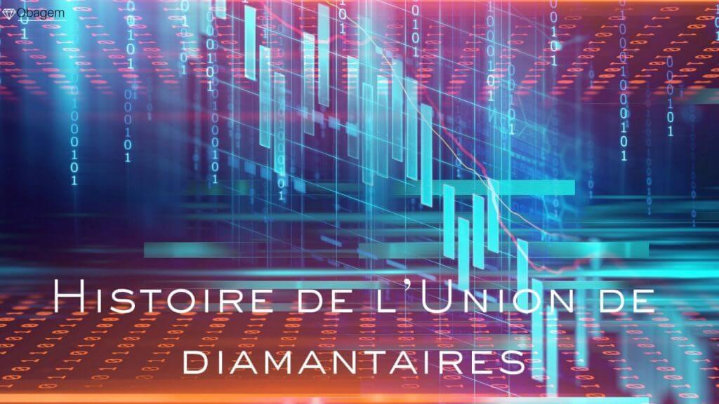 Histoire de l'Union de diamantaires