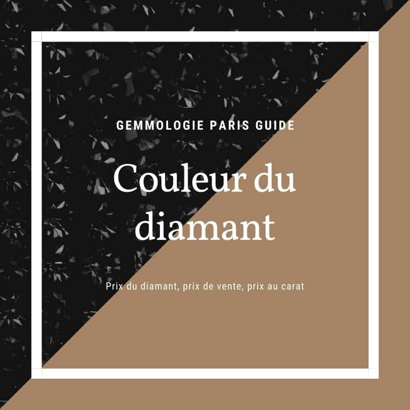 Guide Couleur du diamant